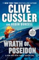 Cover image for Wrath of Poseidon [ltext (large print)] / Clive Cussler and Robin Burcell.