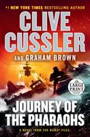 Cover image for Journey of the pharaohs [text (large print)] : a novel from the NUMA files / Clive Cussler and Graham Brown.