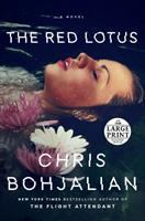 Imagen de portada para The red lotus [text (large print)] / Chris Bohjalian.
