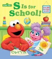 Imagen de portada para S is for school [board book] / by Andrea Posner-Sanchez ; illustrated by Tom Brannon.