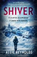 Cover image for Shiver / Allie Reynolds.