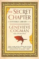 Cover image for The secret chapter / Genevieve Cogman.