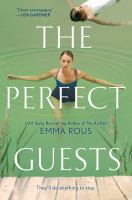 Cover image for The perfect guests / Emma Rous.
