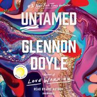 Cover image for Untamed [sound recording] / Glennon Doyle.