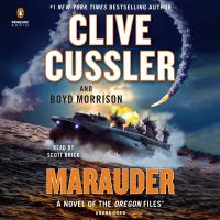 Cover image for Marauder [sound recording] / Clive Cussler and Boyd Morrison.