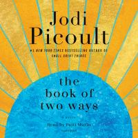 Cover image for The Book of Two Ways (CD) [sound recording] / Jodi Picoult.