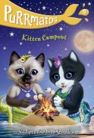 Cover image for Kitten campout / by Sudipta Bardhan-Quallen ; illustrations by Vivien Wu.