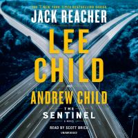 Cover image for The Sentinel (CD) [sound recording] / Lee Child.