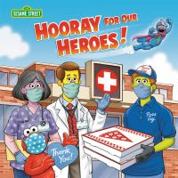Imagen de portada para Hooray for our heroes! / by Sarah Albee ; illustrated by Tom Brannon.