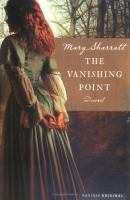 Cover image for The vanishing point / Mary Sharratt.