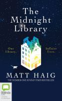 Cover image for The midnight library [sound recording] / Matt Haig.