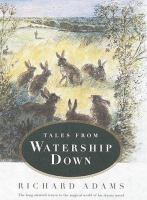 Cover image for Tales from Watership Down / Richard Adams.