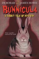 Cover image for Bunnicula : a rabbit tale of mystery / by Deborah and James Howe ; illustrated by Alan Daniel.