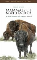 Cover image for Mammals of North America / Roland W. Kays and Don E. Wilson.