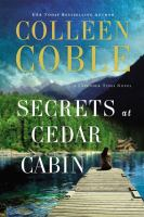 Cover image for Secrets at Cedar Cabin / Colleen Coble.