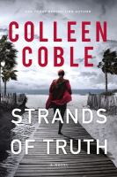 Cover image for Strands of truth / Colleen Coble.