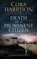Cover image for Death of a prominent citizen / Cora Harrison.