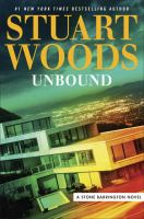 Cover image for Unbound / Stuart Woods.
