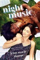 Cover image for Night music / Jenn Marie Thorne.