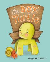 Cover image for The box turtle / by Vanessa Roeder.