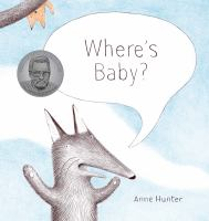 Cover image for Where's baby? / by Anne Hunter.