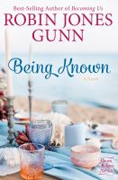 Cover image for Being known / Robin Jones Gunn.