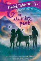 Cover image for Up the Misty Peak / written by Kiki Thorpe ; illustrated by Jana Christy.
