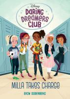Cover image for Milla takes charge / by Erin Soderberg ; illustrated by Anoosha Syed.