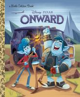 Cover image for Onward / adapted by Courtney Carbone ; illustrated by Nick Balian and the Disney Storybook Art Team ; designed by Tony Fejeran.
