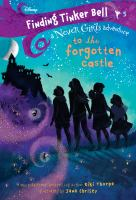 Cover image for To the forgotten castle / written by Kiki Thorpe ; illustrated by Jana Christy.