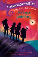 Cover image for The last journey / written by Kiki Thorpe ; illustrated by Jana Christy.