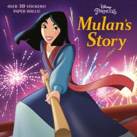 Cover image for Mulan's story / adapted by Judy Katschke ; illustrated by the Disney Storybook Art Team.