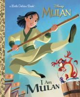 Cover image for I am Mulan / by Courtney Carbone ; illustrated by Alan Batson.