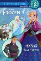 Cover image for Disney Frozen. Anna's best friends / by Christy Webster ; illustrated by the Disney Storybook Artists.