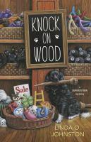 Cover image for Knock on wood / Linda O. Johnston.