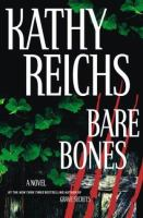 Cover image for Bare bones / Kathy Reichs.