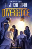 Cover image for Divergence / C.J. Cherryh.