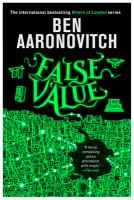 Cover image for False value / Ben Aaronovitch.