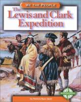 Cover image for The Lewis and Clark Expedition / by Patricia Ryon Quiri.