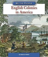 Cover image for English colonies in America / by Rebecca Love Fishkin.