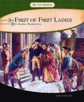Cover image for First of first ladies : Martha Washington / by Lucia Raatma.