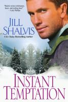 Cover image for Instant temptation / Jill Shalvis.