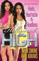 Cover image for Heels, heartache & headlines / Ni-Ni Simone, Amir Abrams.