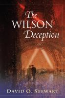 Cover image for The Wilson deception / David O. Stewart.