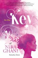 Cover image for In the key of Nira Ghani / Natasha Deen.