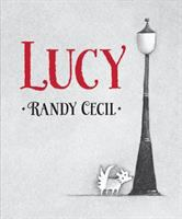 Cover image for Lucy / Randy Cecil.