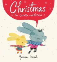 Imagen de portada para Christmas for Greta and Gracie / Yasmeen Ismail