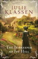Cover image for The innkeeper of Ivy Hill / Julie Klassen.