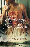 Cover image for Between two shores / Jocelyn Green.