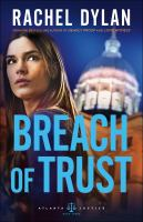 Cover image for Breach of trust / Rachel Dylan.